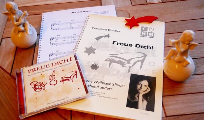 Freue Dich, Deutsche Weihnachtslieder überraschend anders, Christiane Dehmer Trio, Weihnachtsalbum, CD, Notenheft